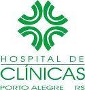 Hospital das Clínicas de Porto Alegre - RS abre Processo Seletivo