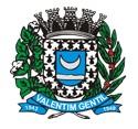 Prefeitura de Valentim Gentil - SP torna público novo Processo Seletivo