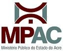 Novo Processo Seletivo de Estagiários de nível superior é aberto pelo MP - AC