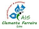 CAIS Clemente Ferreira de Lins - SP divulga Concurso Público