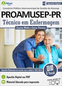 Técnico em Enfermagem - PROAMUSEP-PR