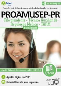 Tele atendente - TARM - PROAMUSEP-PR