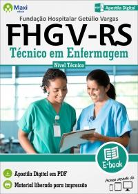 Técnico em Enfermagem - FHGV - RS