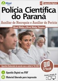 Auxiliar de Necropsia e Auxiliar de Perícia - Polícia Científica - PR