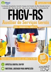 Auxiliar de Serviços Gerais - FHGV-RS