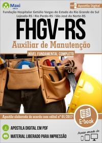 Auxiliar de Manutenção - FHGV-RS