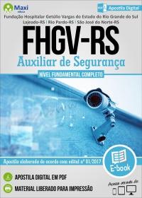 Auxiliar de Segurança - FHGV-RS
