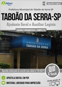 Ajudante Geral e Auxiliar Legista - Prefeitura de Taboão da Serra - SP