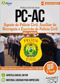 Agente, Auxiliar de Necropsia e Escrivão - Polícia Civil - AC