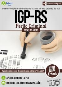 Perito Criminal - Todas as Áreas - IGP-RS