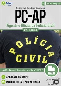 Agente de Polícia e Oficial de Polícia Civil - Polícia Civil - AP