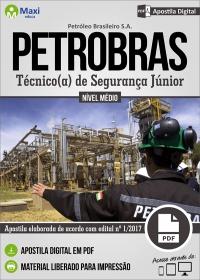Técnico de Segurança Júnior - Petrobras
