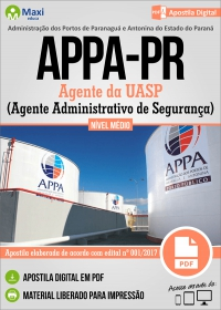 Agente da UASP - Agente Administrativo de Segurança - APPA-PR