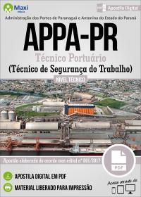 Técnico Portuário - Técnico de Segurança do Trabalho - APPA-PR