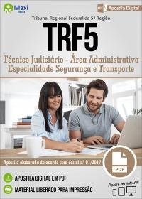 Técnico Judiciário - Área Administrativa - Seg. e Transporte - TRF 5ª Região