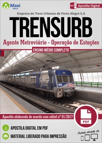 Agente Metroviário - Operação de Estações - TRENSURB