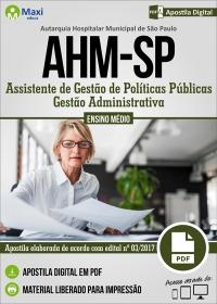 Assistente de Gestão de Políticas Públicas - Gestão Administrativa - AHM-SP