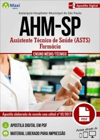 Assistente Técnico de Saúde (ASTS) - Farmácia - AHM-SP