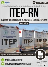Agente de Necrópsia e Agente Técnico Forense - ITEP-RN