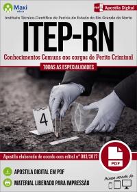 Conhecimentos Comuns aos cargos de Perito Criminal - ITEP-RN
