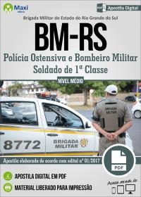 Soldado de 1ª Classe - QPM-1 e Bombeiro Militar - QPBM - Brigada Militar - RS