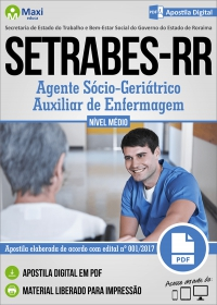 Agente Sócio-Geriátrico (Auxiliar de Enfermagem) - SETRABES-RR
