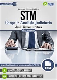 Cargo 1: Analista Judiciário - Área: Administrativa - STM