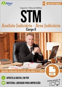 Cargo 8: Analista Judiciário - Área: Judiciária - STM