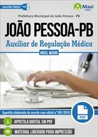 Auxiliar de Regulação Médica - Prefeitura de João Pessoa - PB