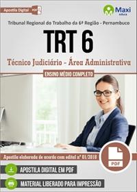 Técnico Judiciário - Área Administrativa - TRT 6ª Região - Pernambuco
