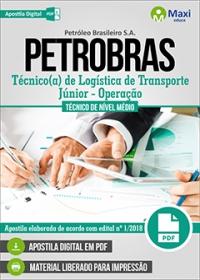 Técnico de Logística de Transporte Júnior - Operação - PETROBRAS