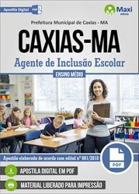 Agente de Inclusão Escolar - Prefeitura de Caxias - MA