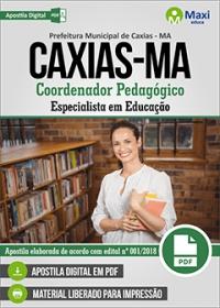 Coordenador Pedagógico - Esp. em Educação - Prefeitura de Caxias - MA