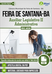 Auxiliar Legislativo II - Administrativo - Câmara de Feira de Santana - BA