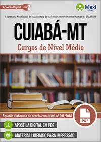 Cargos de nível médio - SMASDH - Prefeitura de Cuiabá - MT