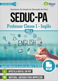 Professor Classe I - Inglês - Nível A - SEDUC-PA