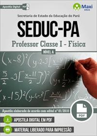 Professor Classe I - Física - Nível A - SEDUC-PA