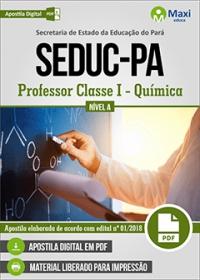 Professor Classe I - Química - Nível A - SEDUC-PA