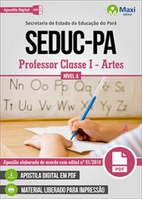 Professor Classe I - Artes - Nível A - SEDUC-PA