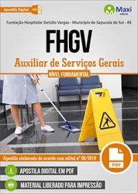 Auxiliar de Serviços Gerais - FHGV - Sapucaia do Sul - RS