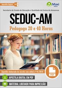 Pedagogo 20 e 40 Horas - SEDUC-AM