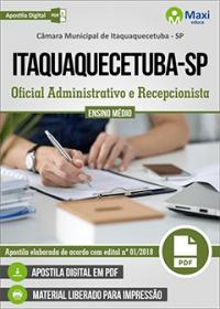 Oficial Administrativo e Recepcionista - Câmara de Itaquaquecetuba - SP