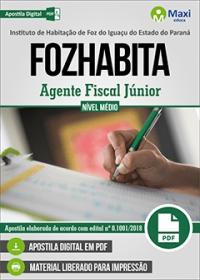 Agente Fiscal Júnior - FOZHABITA
