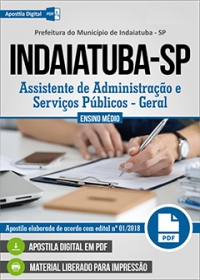 Assistente de Administração - Geral - Prefeitura de Indaiatuba - SP