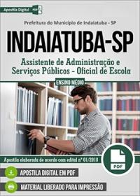 Assistente de Administração - Oficial de Escola - Prefeitura de Indaiatuba - SP