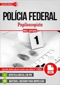 Papiloscopista - Polícia Federal