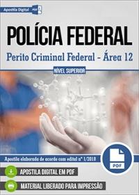 Perito Criminal Federal - Área 12 - Polícia Federal