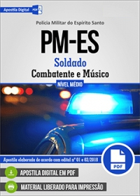 Soldado Combatente e Soldado Músico - Polícia Militar - ES