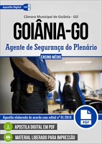 Agente de Segurança do Plenário - Câmara de Goiânia - GO