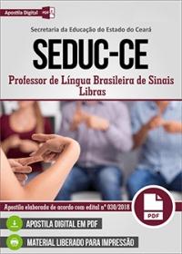Professor de Língua Brasileira de Sinais - Libras - SEDUC-CE